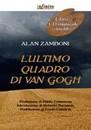 """Recensione del libro """"L'ultimo quadro di van Gogh"""" di Alan Zamboni (Infinito)"""
