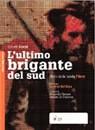 """Recensione del libro """"L'ultimo brigante del Sud"""" di Gabriele Scarpa (Spazio Creativo Edizioni)"""