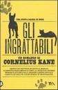 """Recensione del libro """"Gli Ingrattabili"""" di Cornelius Kane (TEA Libri)"""