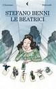 """Recensione del libro """"Le Beatrici"""" di Stefano Benni (Feltrinelli)"""
