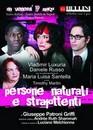 """""""Persone naturali e strafottenti"""" al Teatro Bellini di Napoli dal 19 marzo 2007"""