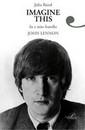 """Recensione del libro """"Imagine this. Io e mio fratello John Lennon"""" di Julia Baird (Giulio Perrone)"""