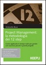 "Recensione del libro: ""Project Management: la metodologia dei 12 step"" di Antonello Bove (Hoepli)"
