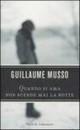 """Recensione del libro """"Quando si ama non scende mai la notte"""" di Guillaume Musso (Rizzoli)"""