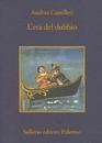 """Recensione del libro """"L'età del dubbio"""" di Andrea Camilleri (Sellerio)"""
