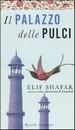 Recensione del libro 'Il palazzo delle pulci' di Elif Sharak (Rcs)