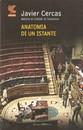 """Recensione del libro """"Anatomia di un istante"""" di Javier Cercas (Guanda)"""