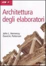 """Recensione del libro """"Architettura degli elaboratori"""" di John L. Hennessy e David A. Patterson (Apogeo)"""