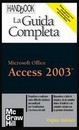 "Recensione del libro ""Access 2003 La Guida completa – Handbook"" di Virginia Andersen (McGraw-Hill)"
