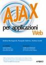 """Recensione del libro """"AJAX per applicazioni web"""" di Romagnoli, Salerno e Guidi (Apogeo)"""