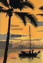 """Recensione del libro """"Altrove"""" di Mauro Lorenzini (Guida)"""