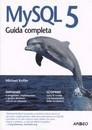 """Recensione del libro """"MySQL 5 – Guida Completa"""" di Michael Kofler (Apogeo)"""