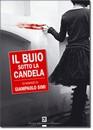 """Recensione del libro """"Il buio sotto la candela"""" di Giampaolo Simi (Dario Flaccovio Editore)"""