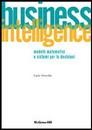 """Recensione del libro """"Business Intelligence"""" di Carlo Vercellis (McGraw-Hill)"""