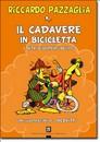 """Recesione del libro """"Il cadavere in bicicletta"""" di Riccardo Pazzaglia (Dario Flaccovio)"""