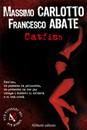 Recensione del libro Catfish di Massimo Carlotto e Francesco Abate (Aliberti)