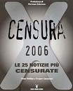 "Recensione del libro ""Censura 2006"" di Peter Phillips e Project Censored (Nuovi Mondi Media)"