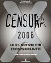"""Recensione del libro """"Censura 2006"""" di Peter Phillips e Project Censored (Nuovi Mondi Media)"""