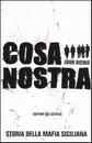 Recensione del libro di John Dickie – Cosa Nostra. Storia della mafia siciliana (Laterza)