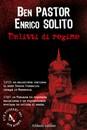 """Recensione del libro """"Delitti di regime"""" di Ben Pastor ed Enrico Solito (Aliberti Editore)"""