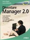 """Recensione del libro """"Diventare Manager 2.0"""" di Dario Banfi e Lucio Miranda (Apogeo)"""