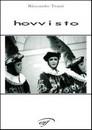 """Recensione del libro """"Hovvisto"""" di Riccardo Trani (Edizioni Il Foglio)"""