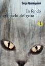 """Recensione del libro """"In fondo agli occhi del gatto"""" di Serge Quadruppani (Marsilio)"""