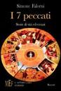 """Recensione del libro """"I sette peccati"""" di Simone Falorni (L'Autore Libri Firenze)"""