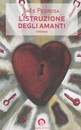 """Recensione del libro """"L'istruzione degli amanti"""" di Ines Pedrosa (Cavallo di Ferro)"""