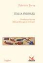 """Recensione del libro """"Italia frenata"""" di Fabrizio Barca (Donzelli)"""