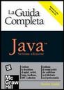 """Recensione del libro """"Java – La guida completa 7/ed"""" di Herbert Schildt (McGraw-Hill)"""