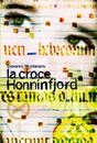 """Recensione del libro """"La croce Honninfjord"""" di Giovanni Montanaro (Marsilio)"""