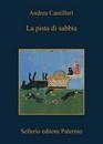 """Recensione del libro """"La pista di sabbia"""" di Andrea Camilleri (Sellerio)"""