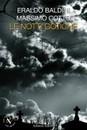 """E' uscito """"Le notti gotiche"""" di Eraldo Baldini e Massimo Cotto (Aliberti Editore)"""