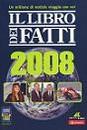 """Recensione del libro """"Il Libro dei Fatti 2008"""" (Adnkronos)"""