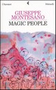 "Recensione del libro ""Magic People"" di Giuseppe Montesano (Feltrinelli)"