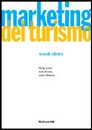 "Recensione del libro ""Marketing del turismo"" di Kotler, Bowen e Makens (McGraw-Hill)"