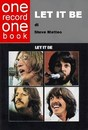 """Recensione del libro """"One Record One Book: Let it be"""" di Steve Matteo (Sublime Label)"""