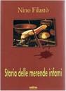 """Recensione del libro """"Storia delle merende infami"""" di Nino Filastò (Maschietto Editore)"""