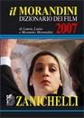 """Recensione de """"Il Morandini 2007"""" di Laura, Luisa e Morando Morandini (Zanichelli)"""