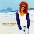 """Recensione del CD """"Onda tropicale"""" di Fiorella Mannoia (Durlindana/Sony BMG)"""
