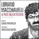 """Recensione del libro a fumetti """"Le piste dell'attentato"""" di Macchiavelli e Materazzo (Dario Flaccovio)"""