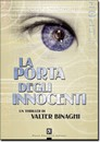 """Recensione del libro """"La porta degli innocenti"""" di Valter Binaghi (Dario Flaccovio Editore)"""