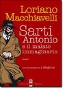 """Recensione del libro """"Sarti Antonio e il malato immaginario"""" di Loriano Macchiavelli (D. Flaccovio)"""
