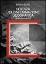 """Recensione del libro """"Scienza dell'informazione geografica"""" di Mario Boffi (Zanichelli)"""