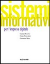 """Recensione del libro """"Sistemi informativi per l'impresa digitale"""" di Bracchi-Francalanci-Motta"""