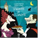 """Recensione del libro """"Spaghetti di mezzanotte"""" di Claudio Nobbio e Sergio Staino (Dario Flaccovio)"""