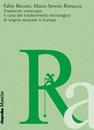 """Recensione del libro """"Trasferire tecnologie"""" di Fabio Biscotti e Marco Saverio Ristuccia (Marsilio)"""