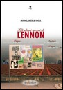 """Recensione del libro """"Gli ultimi giorni di Lennon"""" di Michelangelo Iossa (Infinito Edizioni)"""