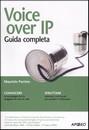 """Recensione del libro """"Voice over IP – Guida completa"""" di Maurizio Parrino (Apogeo)"""